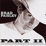 Brad Paisley Part II