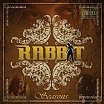 The Rabbit Seasons (Parental Advisory)