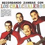 Los Chalchaleros Recordando Zambas Con Los Chalchaleros