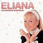 Eliana Os Maiores Sucessos De Eliana