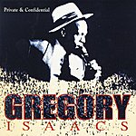 Gregory Isaacs Private & Confidential