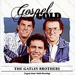 The Gatlin Brothers The Gatlin Brothers(Gospel Gold)