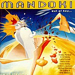 Leslie Mandoki Man Doki : Out Of Key...with The Time
