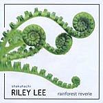 Riley Lee Rainforest Reverie
