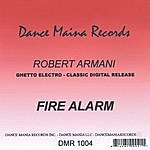 Robert Armani Fire Alarm