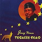 Jimmy Norman Tobacco Road