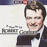 Robert Goulet A Time For Us