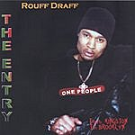 Rouff Draff The Entry
