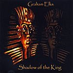 Graham Elks Shadow Of The King