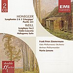 Mariss Jansons Honegger : Symphonies 2 & 3, Pacific 231/Weill:violin Concerto/Suite
