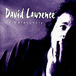 David Lawrence Mr Melancholy