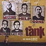 Tank ...we Were Lost
