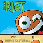 Riot Sitting Duck Syndrome