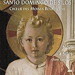 The Benedictine Monks Of Santo Domingo De Silos Noël À Silos