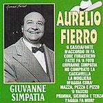 Aurelio Fierro Giuvanne Simpatia
