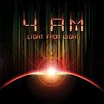 4AM Light From Light