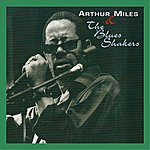 Arthur Miles Arthur Miles And The Blues Shakers