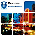 I.D.F Welcome To Miami - Single