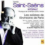 Orchestre de Paris Camille Saint-Saëns : Complete Chamber Music With Winds(Camille Saint-Saëns : Intégrale De La Musique De Chambre Avec Vents)