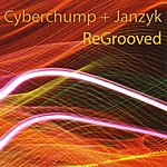 CyberChump Regrooved