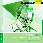 Géza Anda Geza Anda Plays Solo Recitals (1950-1955)