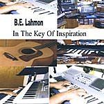 B.E. Lahmon In The Key Of Inspiration
