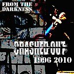 Crashed Out From The Darkness 1996 - 2010