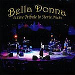 Belladonna A Live Tribute To Stevie Nicks