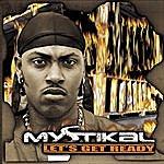 Mystikal Let's Get Ready (Edited)