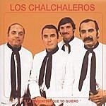 Los Chalchaleros Los Chalchaleros-La Argentina Que Yo Quiero  (Remastered 2003)