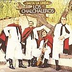 Los Chalchaleros Salta La Linda