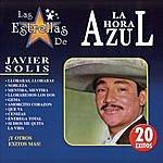 Javier Solís Las Estrellas De La Hora Azul