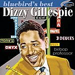 Dizzy Gillespie Bebop Professor (Bluebird's Best Series)