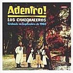 Los Chalchaleros Adentro! (Remastered 2003)