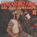 Luiz Gonzaga São João Do Araripe