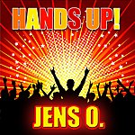 Jens O. Hands Up! / I Bet You Don´t (8-Track Maxi-Single)