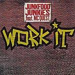 Junkfood Junkies Work It (3-Track Maxi-Single)
