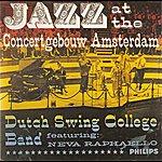 Dutch Swing College Band Jazz At The Concertgebouw Amsterdam (Featuring Neva Raphaello)