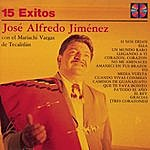 José Alfredo Jiménez Serie Oro 15 Exitos De José Alfredo Jiminez