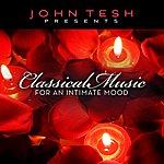 John Tesh Classical Music For An Intimate Mood