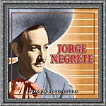 Jorge Negrete Tesoros De Coleccion - Jorge Negrete (Remasterizado)