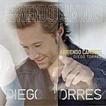 Diego Torres Abriendo Caminos (Single)