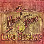 Mouse Lost Sessions