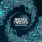 Wizack Twizack Space No More