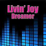 Livin' Joy Dreamer (Re-Recorded / Remastered)