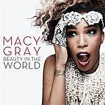 Macy Gray Beauty In The World (Esingle)