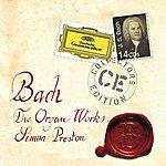Simon Preston Bach, J.s.: The Organ Works