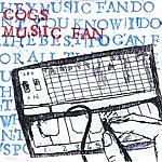 Cogs Music Fan - Single Edit