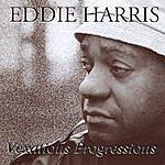 Eddie Harris Vexatious Progressions