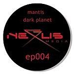 The Mantis Dark Planet EP